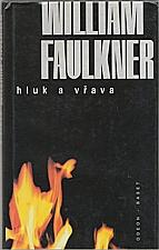 Faulkner: Hluk a vřava, 1997
