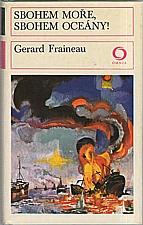 Fraineau: Sbohem moře, sbohem oceány!, 1975