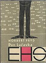 Frýd: Pan Lučavka, 1963