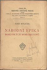 : Národní epika bosenských mohamedánů. Díl 1, 1917