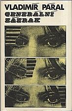 Páral: Generální zázrak, 1977