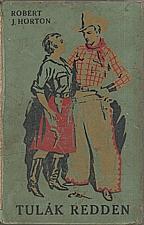Horton: Tulák Redden, 1929