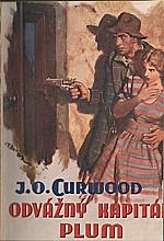 Curwood: Odvážný kapitán Plum, 1937