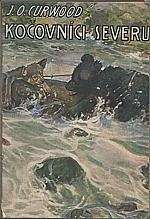 Curwood: Kočovníci severu, 1926