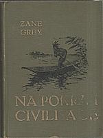 Grey: Na pokraji civilisace, 1926