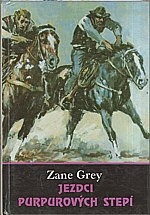 Grey: Jezdci purpurových stepí, 1992