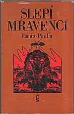 Pinilla: Slepí mravenci, 1976