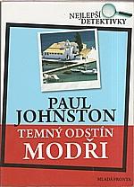 Johnston: Temný odstín modři, 2008