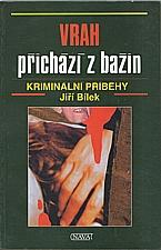 Bílek: Vrah přichází z bažin, 1995