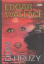 Wallace: Dům hrůzy, 1992