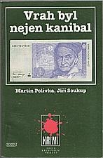 Polívka: Vrah byl nejen kanibal, 1996