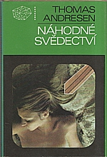Andersen: Náhodné svědectví, 1986