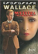 Wallace: Mstitel, 1993