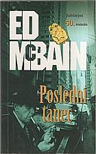 McBain: Poslední tanec, 2002