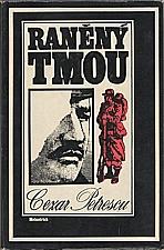 Petrescu: Raněný tmou, 1981