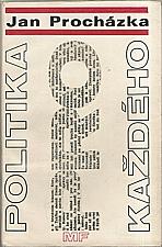 Procházka: Politika pro každého, 1968
