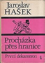 Hašek: Procházka přes hranice (První dekameron), 1976