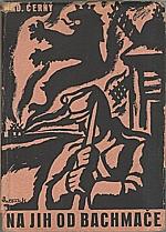 Černý: Na jih od Bachmače, 1938