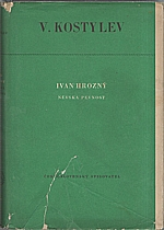 Kostylev: Ivan Hrozný : Něvská pevnost, 1951