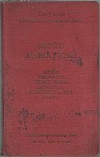 : Moře adriatické, 1911