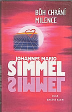 Simmel: Bůh chrání milence, 2001
