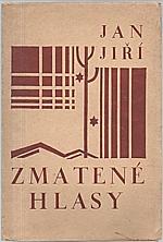 Jiří: Zmatené hlasy, 1927