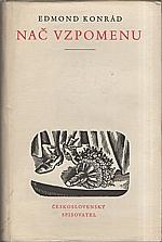 Konrád: Nač vzpomenu, 1957