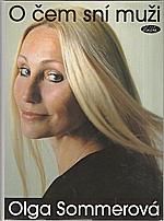 Sommerová: O čem sní muži, 2005