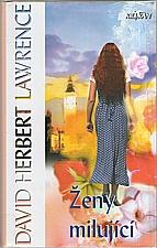 Lawrence: Ženy milující, 2004