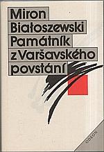 Białoszewski: Památník z Varšavského povstání, 1985