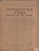 Rádl: Romantická věda, 1918