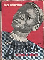 Wolton: Jižní Afrika včera a dnes, 1951