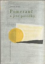 Arbes: Pomeranč a jiné povídky, 1963