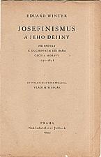 Winter: Josefinismus a jeho dějiny, 1945