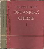 Wichterle: Organická chemie. I-II, 1952