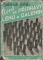 Rektořík: Úvod do přípravy léků a galenik, 1949