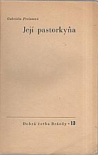Preissová: Její pastorkyňa, 1949