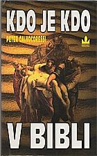 Calvocoressi: Kdo je kdo v Bibli, 1996