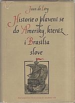 Léry: Historie o plavení se do Ameriky, kteráž i Brasilia slove, 1957