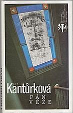 Kantůrková: Pán věže, 1992