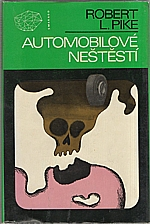 Pike: Automobilové neštěstí, 1978