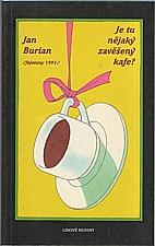 Burian: Je tu nějaký zavěšený kafe?, 1992