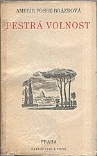Posse-Brázdová: Pestrá volnost, 1935