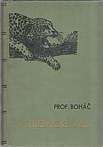 Boháč: V tropické Asii, 1922