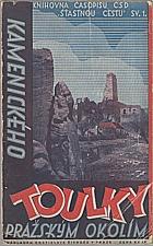 Kamenický: Kamenického toulky pražským okolím, 1936