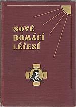 Ambrož: Nové domácí léčení. Díl I.-II., 1930