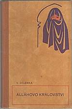 Zelenka: Alláhovo království, 1948