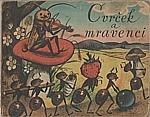 Novák: Cvrček a mravenci, 1956