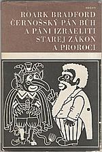 Bradford: Černošský Pán Bůh a páni Izraeliti ; Starej zákon a proroci, 1968