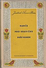 Baar: Hanče ; Pro kravičku ; Skřivánek, 1957